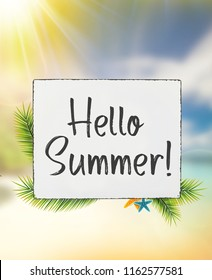 Hello summer text on metal wood board sign on beach with sun with palm leaves