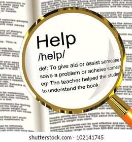 Help Definition Magnifier Shows Support Assistance And Service