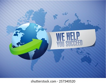 help you succeed close sign illustration design over a world background