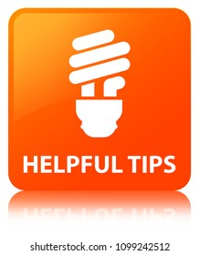 Helpful tips (bulb icon) isolated on orange square button reflected abstract illustration
