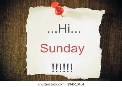 Hi Sunday ! written on a blackboard