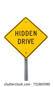 Hidden drive sign isolated.