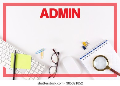 High Angle View of Various Office Supplies on Desk with a word ADMIN