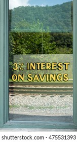 High interest rate of 3% on window of National Bank of Thurmond building in Thurmond West Virginia owned by the National Park Service