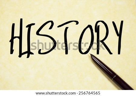 History Word Write On Paper Stock Photo Edit Now 256764565
