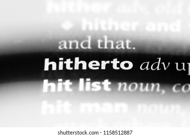 hitherto word in a dictionary. hitherto concept.