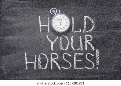 Hold Your Horses Images, Stock Photos & Vectors | Shutterstock
