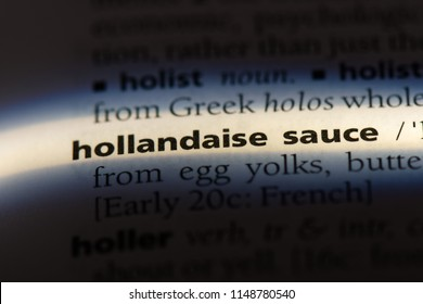 hollandaise sauce word in a dictionary. hollandaise sauce concept.