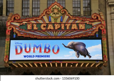 "HOLLYWOOD CA - MARCH 11, 2019: Theatre marquee of The El Capitan Theatre announcing the premiere of the movie ""Dumbo"" March 11, 2019 Hollywood, CA."
