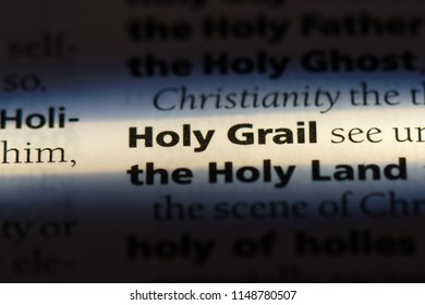 holy grail word in a dictionary. holy grail concept.