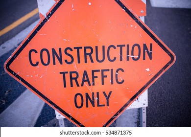 Home Construction Traffic Only Sign