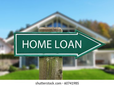 HOME LOAN sign against house