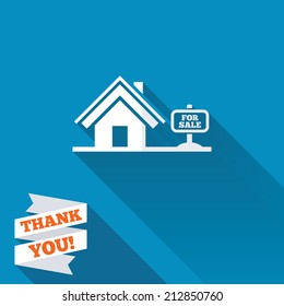 Home sign icon. House for sale. Broker symbol. White flat icon with long shadow. Paper ribbon label with Thank you text.