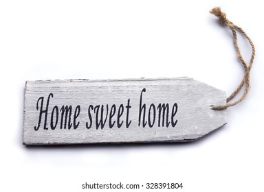 Home Sweet Home sign isolated