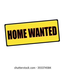 home wanted wording on rectangular signs