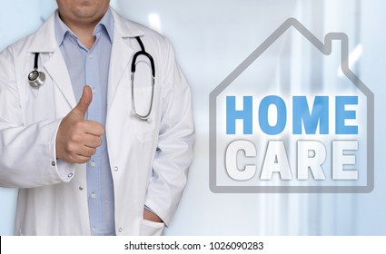 Homecare concept and doctor with thumbs up.