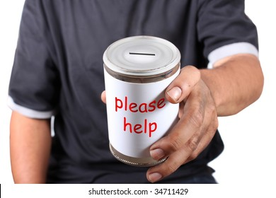 Homeless man with dirty hands holds a tin can asking for change, can says please help