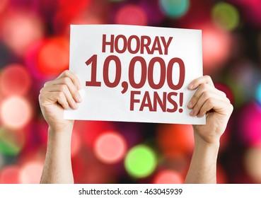 Hooray 10,000 Fans