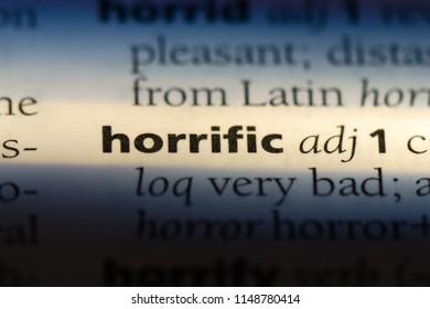 horrific word in a dictionary. horrific concept.