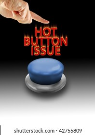 Hot button issue written on a black-white gradient background, finger about to press the text message.