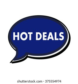 Hot deals wording on blue Speech bubbles
