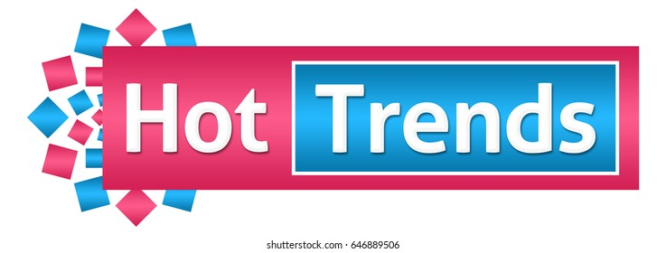 Hot Trends Pink Blue Horizontal