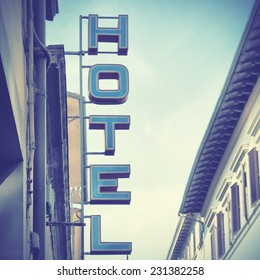 Hotel sign.  Instagram style filtred image