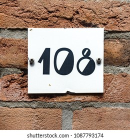 House number one hundred and eight. (108)