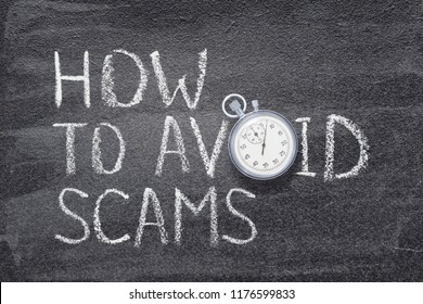how to avoid scams phrase written on chalkboard with vintage stopwatch used instead of O