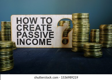 How to create passive income sign and coins.