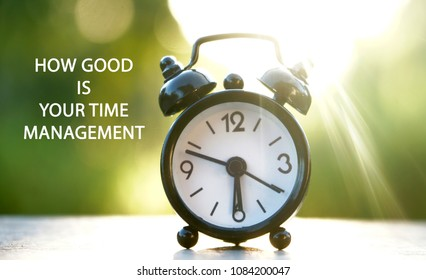HOW GOOD IS  YOUR TIME  MANAGEMENT