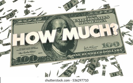 How Much Money Cash Spending Price Cost 3d Illustration