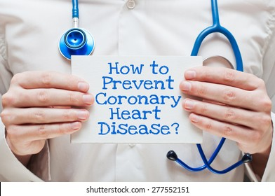 How to Prevent Coronary Heart Disease? Written on a Card in Hands of Medical Doctor