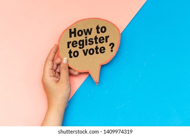 how to register to vote ? on speech bubble