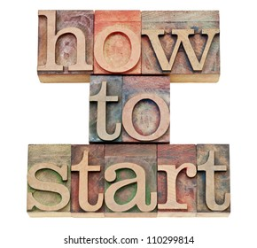 how to start  - isolated text in vintage letterpress wood type stained by color inks