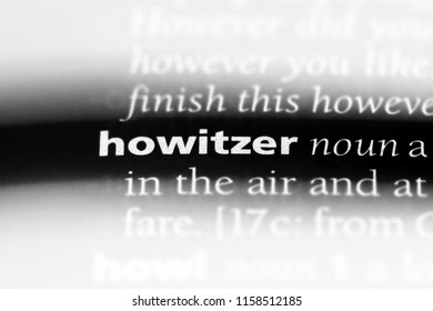 howitzer word in a dictionary. howitzer concept.