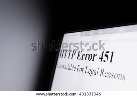 HTTP error 451 Unavailable For Legal Reasons - Shining computer screen in dark space - censorship and blocking internet pages because of objectionable content. Possibility of misuse (lack of freedom)