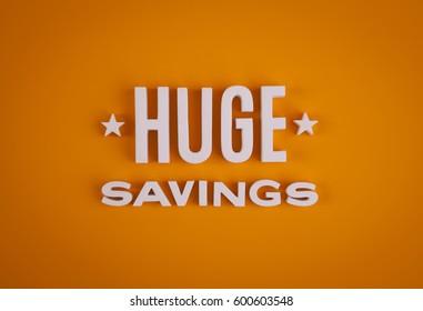 Huge Savings sign lettering