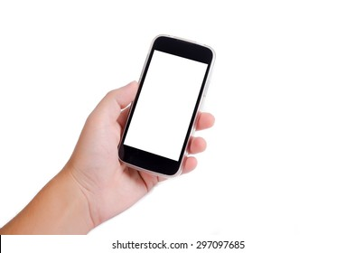 Human hand holding cell phone (smartphone) with blank empty screen isolated on white background