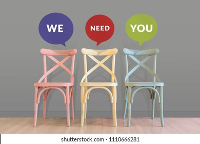 "Human Resource and Teamwork Concept. Empty Chairs in Waiting Room at the Office with Speech Bubble ""We Need You"""