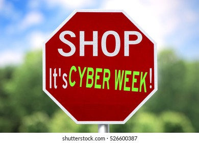 Humorous and Creative Sign - Shop It's Cyber Week!
