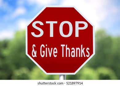 Humorous and Creative Sign: Stop and Give Thanks.  Count our blessings