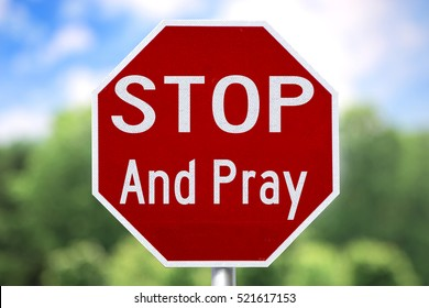 Humorous and Creative Sign: Stop And Pray