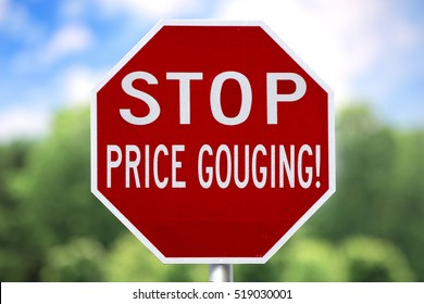 Humorous Sign - Stop Price Gouging!