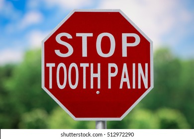 Humorous Sign-Stop Tooth Pain