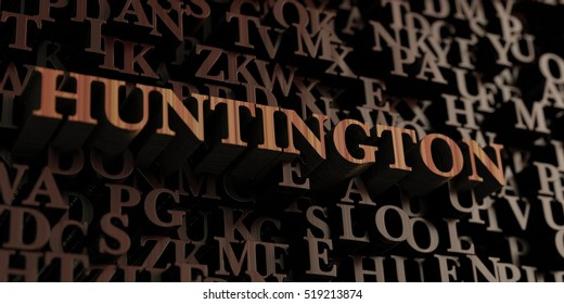 Huntington - Wooden 3D rendered letters/message.  Can be used for an online banner ad or a print postcard.