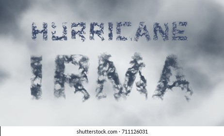 Hurricane Irma. Inscription of gray cloud letters against the background of the cloudy sky