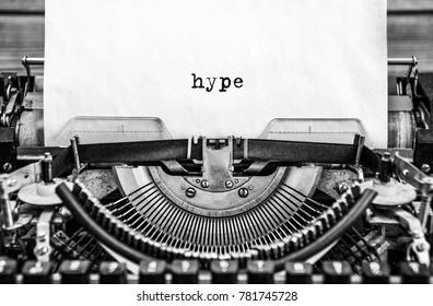 hype printed on a vintage typewriter. Close up.
