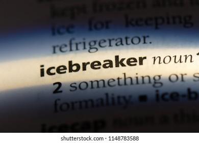 icebreaker word in a dictionary. icebreaker concept.