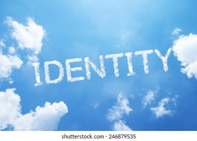 """identity"" cloud word on sky."